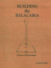 Building the Balalaika by James H. Flynn, Jr.